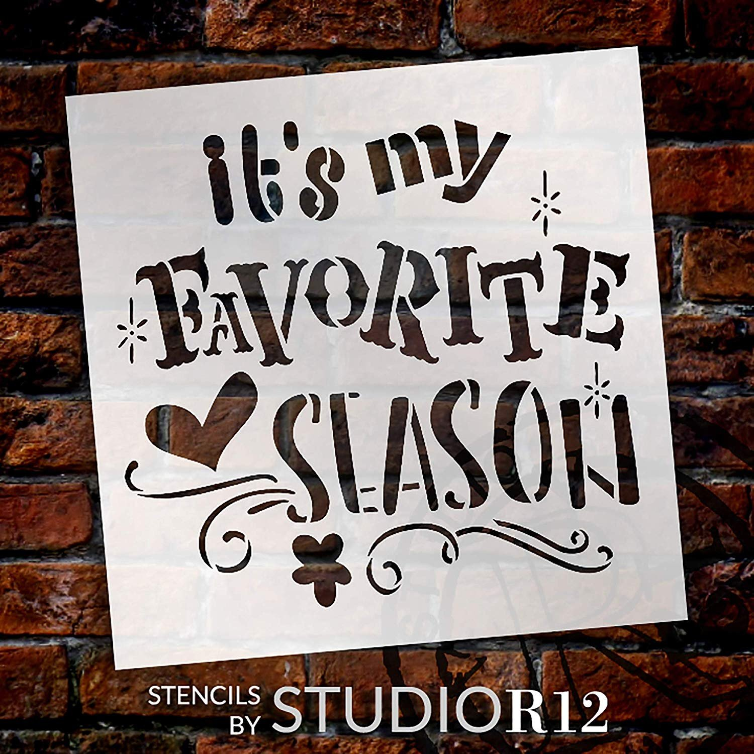 It's My Favorite Season Stencil with Heart & Swirls by StudioR12   DIY Seasonal Home Decor   Fun Embellished Word Art   Craft & Paint Wood Signs   Reusable Mylar Template   Select Size