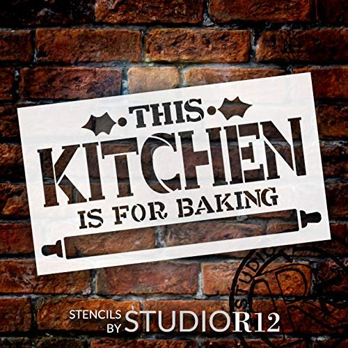 This Kitchen is for Baking Stencil with Holly & Rolling Pin by StudioR12 | DIY Christmas Decor | Holiday Word Art | Craft & Paint Winter Wood Signs | Reusable Mylar Template | Size