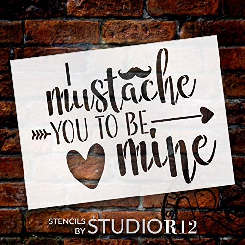 Mustache You to be Mine Stencil by StudioR12 | Arrow - Heart | Reusable Mylar Template | Paint Wood Sign | Craft Funny Valentine Gift | DIY Holiday Home Decor | Select Size