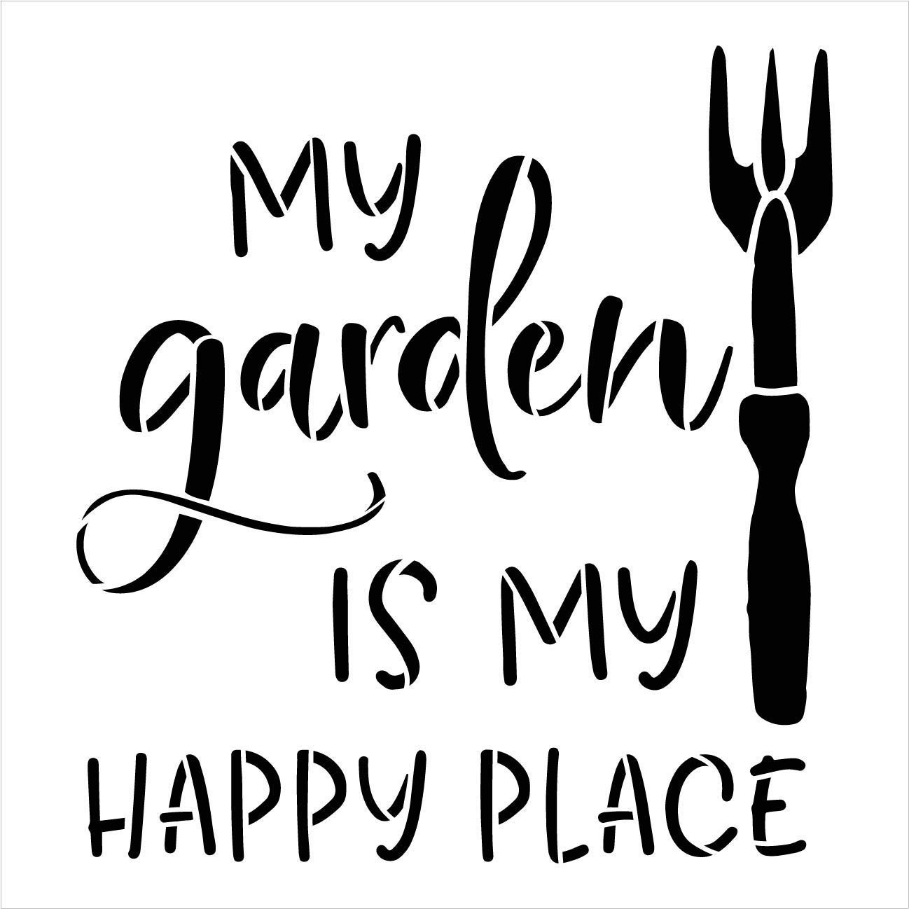 My Garden is My Happy Place Stencil with Hand Rake by StudioR12 | DIY Fun Outdoor Spring Backyard Home Decor | Craft & Paint Farmhouse Wood Signs | Reusable Mylar Template | Select Size