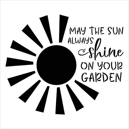 May Sun Always Shine on Your Garden Stencil by StudioR12 | Reusable Mylar Template | Paint Wood Sign | Craft Plant Lover Gift - Family - Friend | DIY Porch Home Decor Select Size