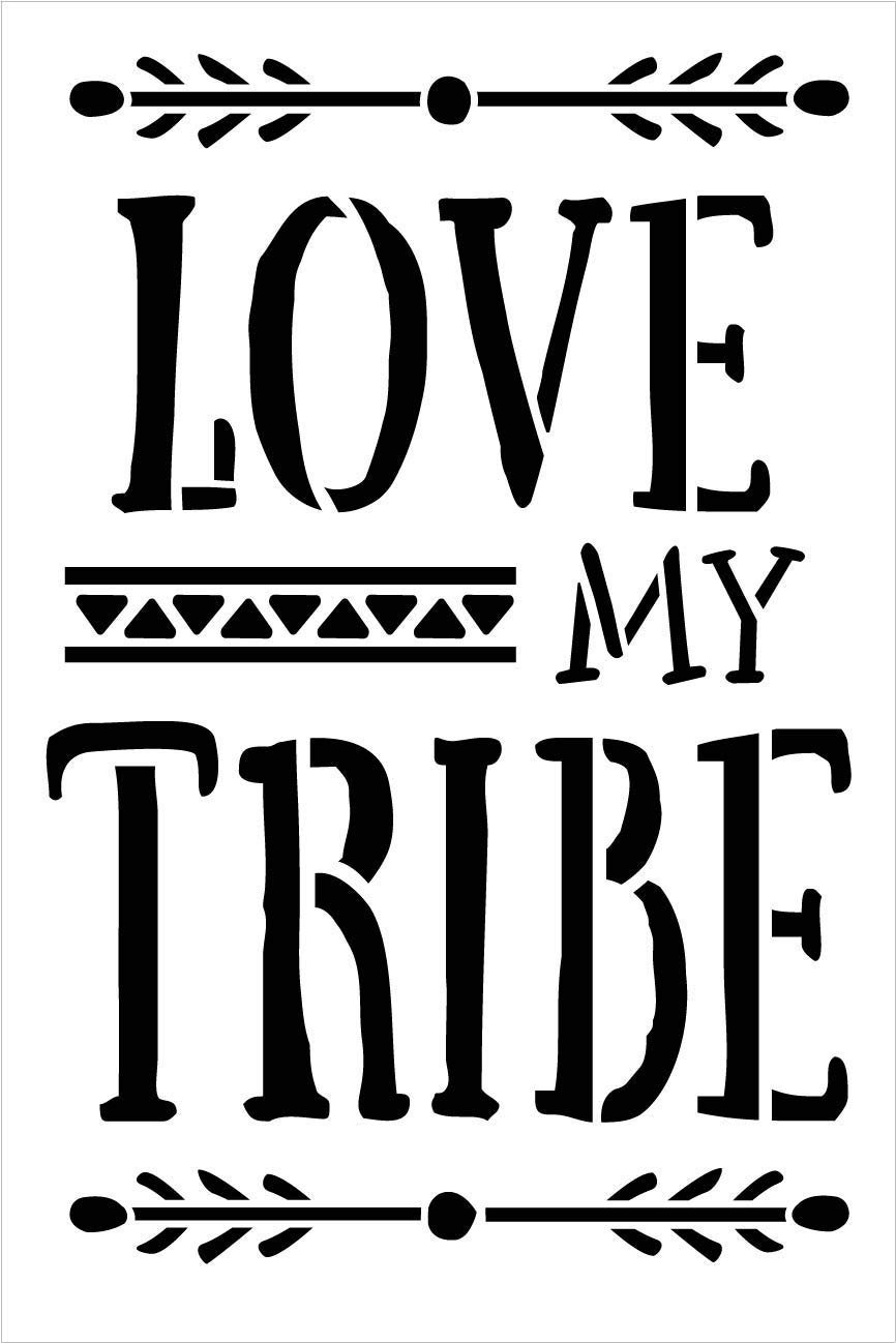Love My Tribe Stencil by StudioR12 | DIY Rustic Tribal Pattern Family Home Decor | Boho Embellished Word Art | Craft & Paint Farmhouse Wood Signs | Reusable Mylar Template | Select Size