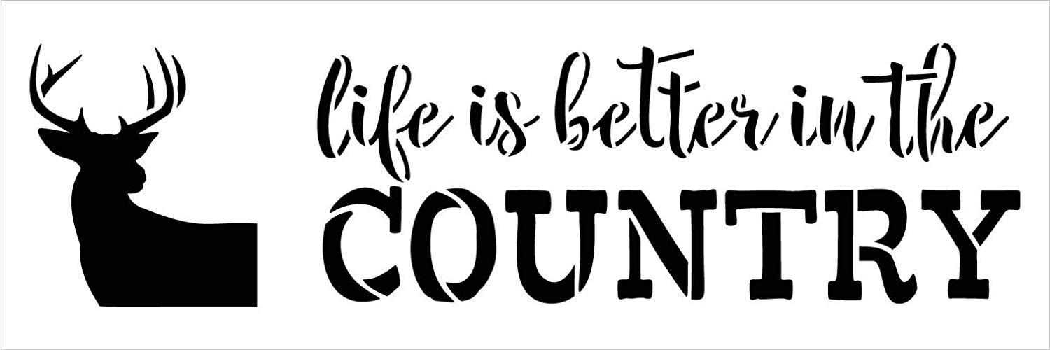 Life is Better in The Country Stencil with Deer by StudioR12   DIY Rustic Primitive Antler Home Decor   Craft & Paint Farmhouse Wood Signs   Reusable Mylar Template   Select Size