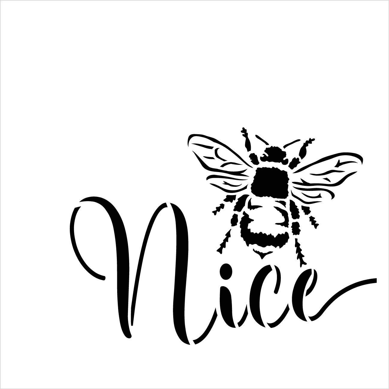 Bee Nice Stencil by StudioR12 | DIY Farmhouse Bumblebee Home & Classroom Decor | Spring Inspirational Script Word Art | Craft & Paint Wood Signs | Reusable Mylar Template | Select Size