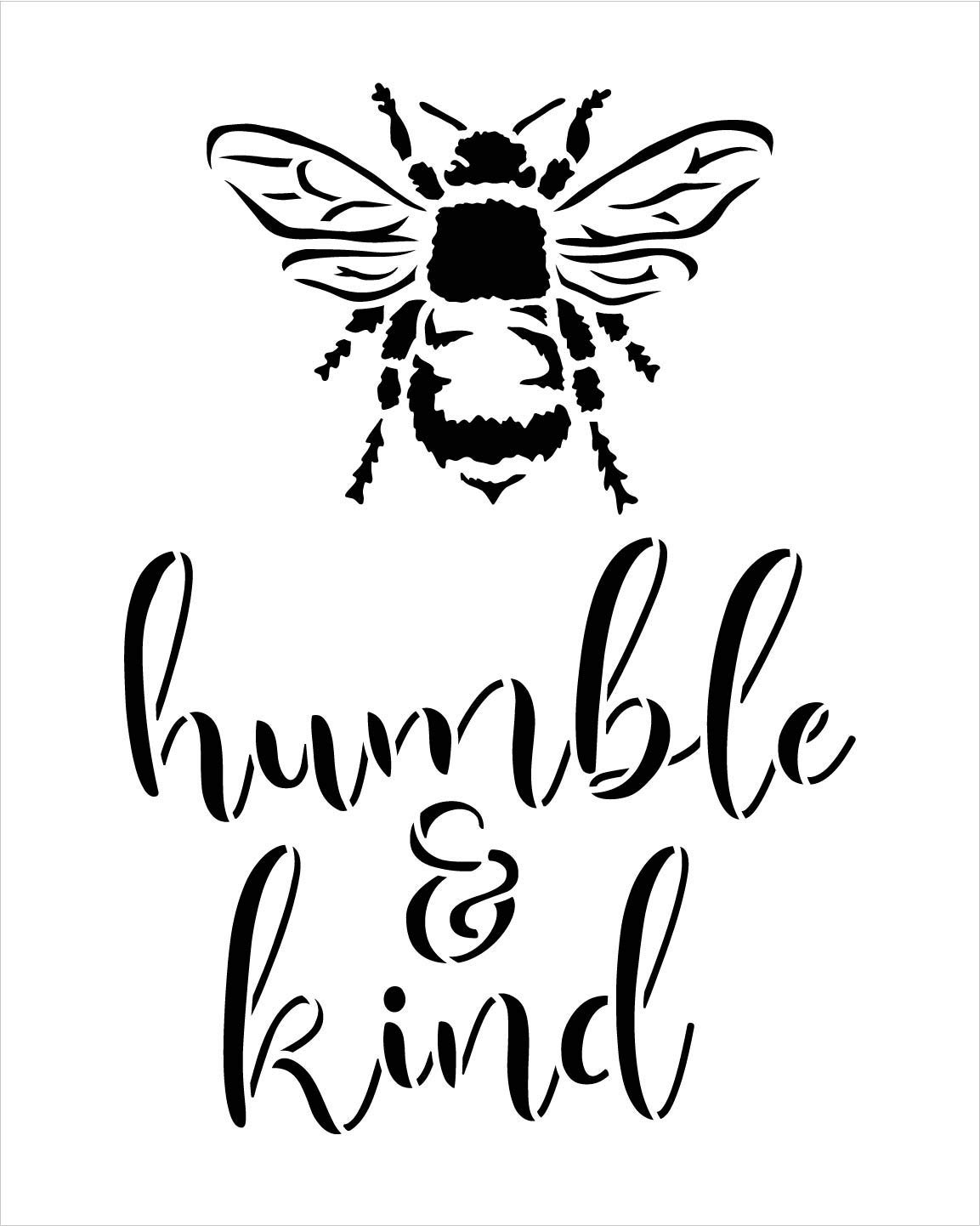 Bee Humble & Kind Stencil by StudioR12   DIY Farmhouse Bumblebee Home & Classroom Decor   Spring Script Inspirational Word Art   Paint Signs   Reusable Mylar Template   Select Size