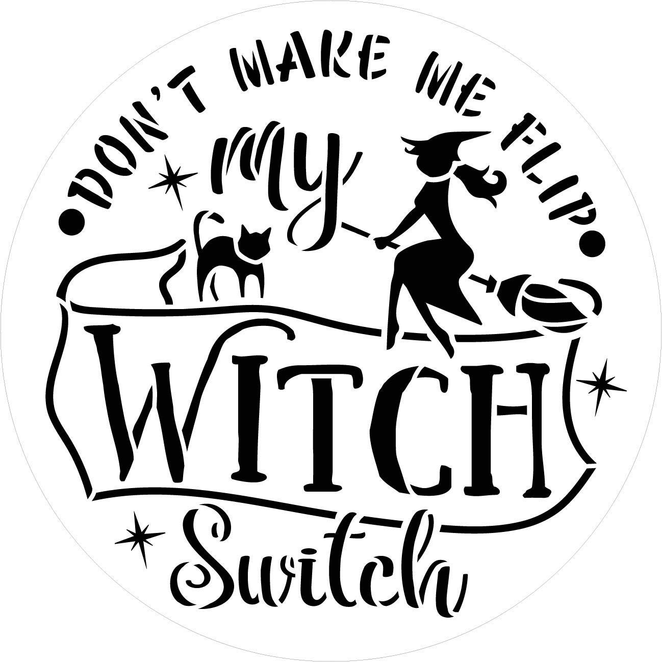 Flip My Witch Switch Stencil with Broomstick by StudioR12 | DIY Halloween Home Decor | Craft & Paint | Reusable Template | Select Size