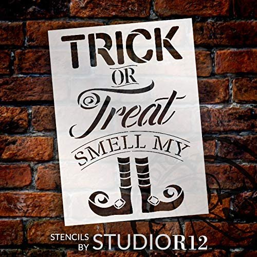 Trick or Treat Smell My Feet Stencil by StudioR12 | DIY Fun Halloween Witch Home Decor | Craft & Paint Wood Signs | Select Size