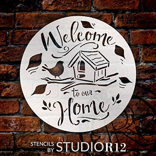 Welcome to Our Home Round Stencil with Bird by StudioR12 | DIY Fall Autumn Farmhouse Home Decor | Craft & Paint Wood Sign | Select Size