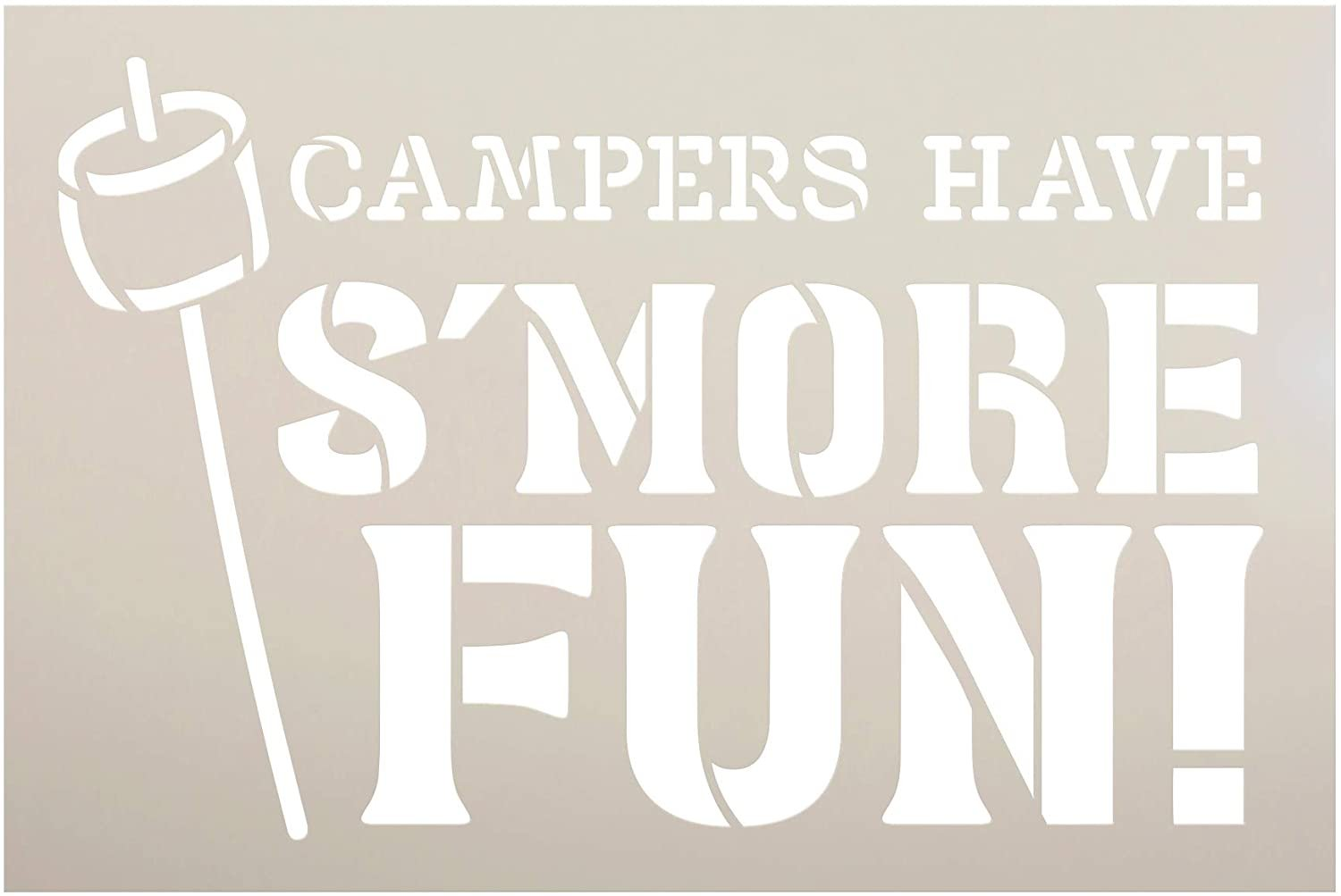 Campers Have S'More Fun Stencil with Marshmallow by StudioR12   DIY Summer Camping Home Decor   Outdoor Adventure Word Art   Paint Wood Signs   Reusable Mylar Template   Select Size