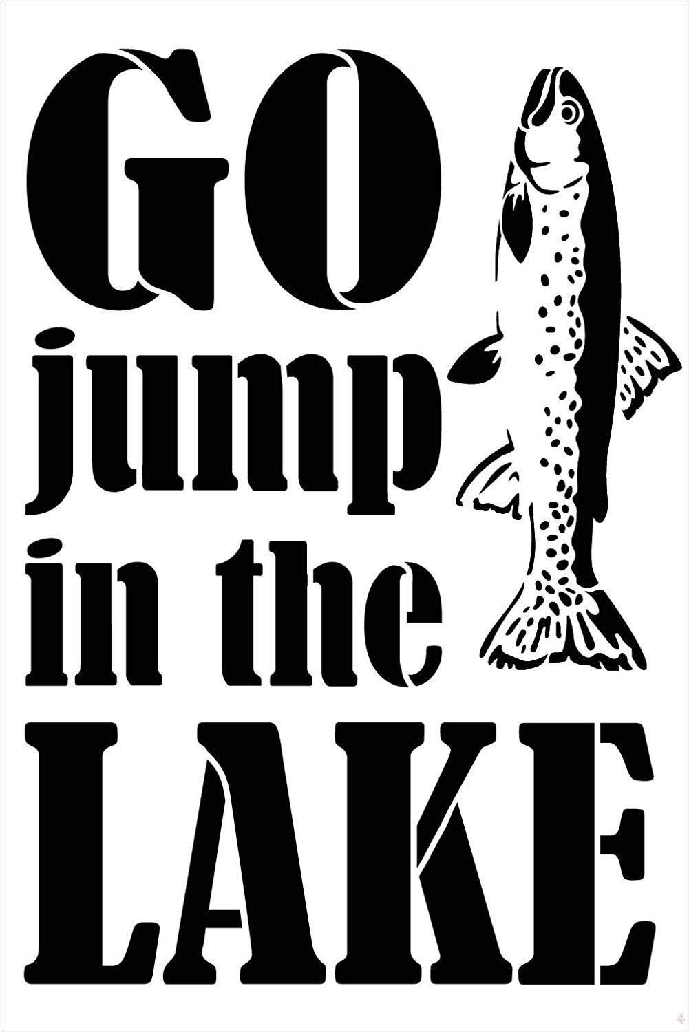 Go Jump in The Lake Stencil with Fish by StudioR12 | DIY Summer Cabin Home Decor | Fun Outdoor Adventure Word Art | Craft & Paint Wood Signs | Reusable Mylar Template | Select Size