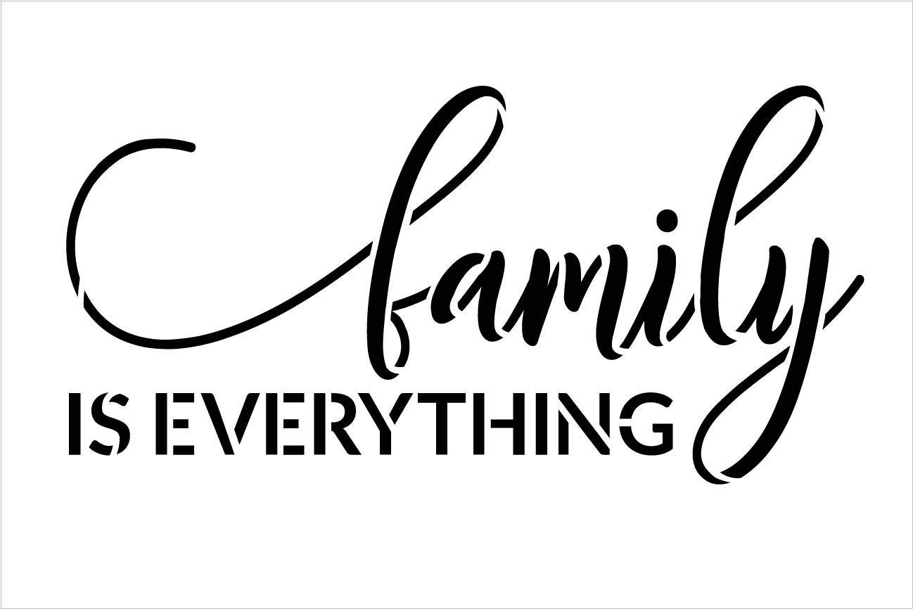 Family is Everything Stencil by StudioR12   DIY Modern Country Farmhouse Home Decor   Inspirational Cursive Word Art   Craft & Paint Wood Sign   Reusable Mylar Template   Select Size