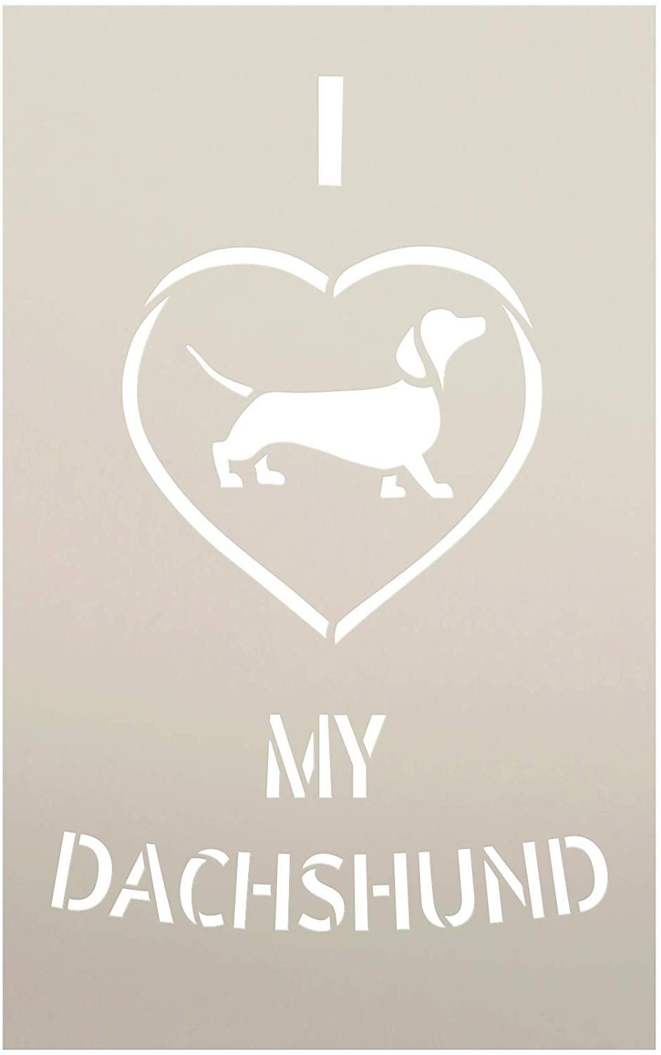 I Heart My Dachshund Stencil by StudioR12 | Reusable Mylar Template | Paint Wood Sign | Craft Dog Breed Animal Lover Gift - Family - Friends | DIY Pet Home Decor | Select Size