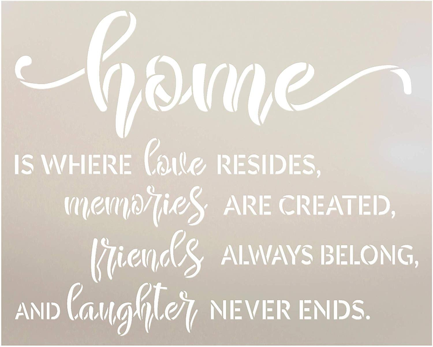 Home - Love Memories Friends Laughter Stencil by StudioR12 | Reusable Mylar Template | Paint Wood Sign | Craft Rustic Family Gift | DIY Cursive Script Home Decor | Select Size