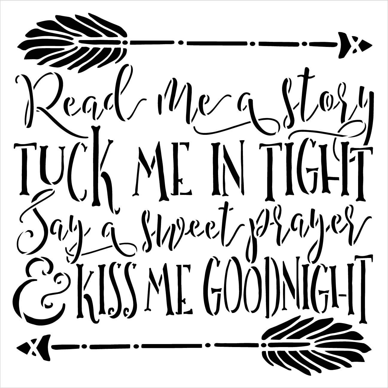 Read - Tuck in - Prayer - Kiss Goodnight Stencil by StudioR12 | DIY Arrow Home Decor Craft & Paint Wood Sign | Reusable Square Mylar Template | Cursive Script Gift Select Size (9 inches x 9 inches)