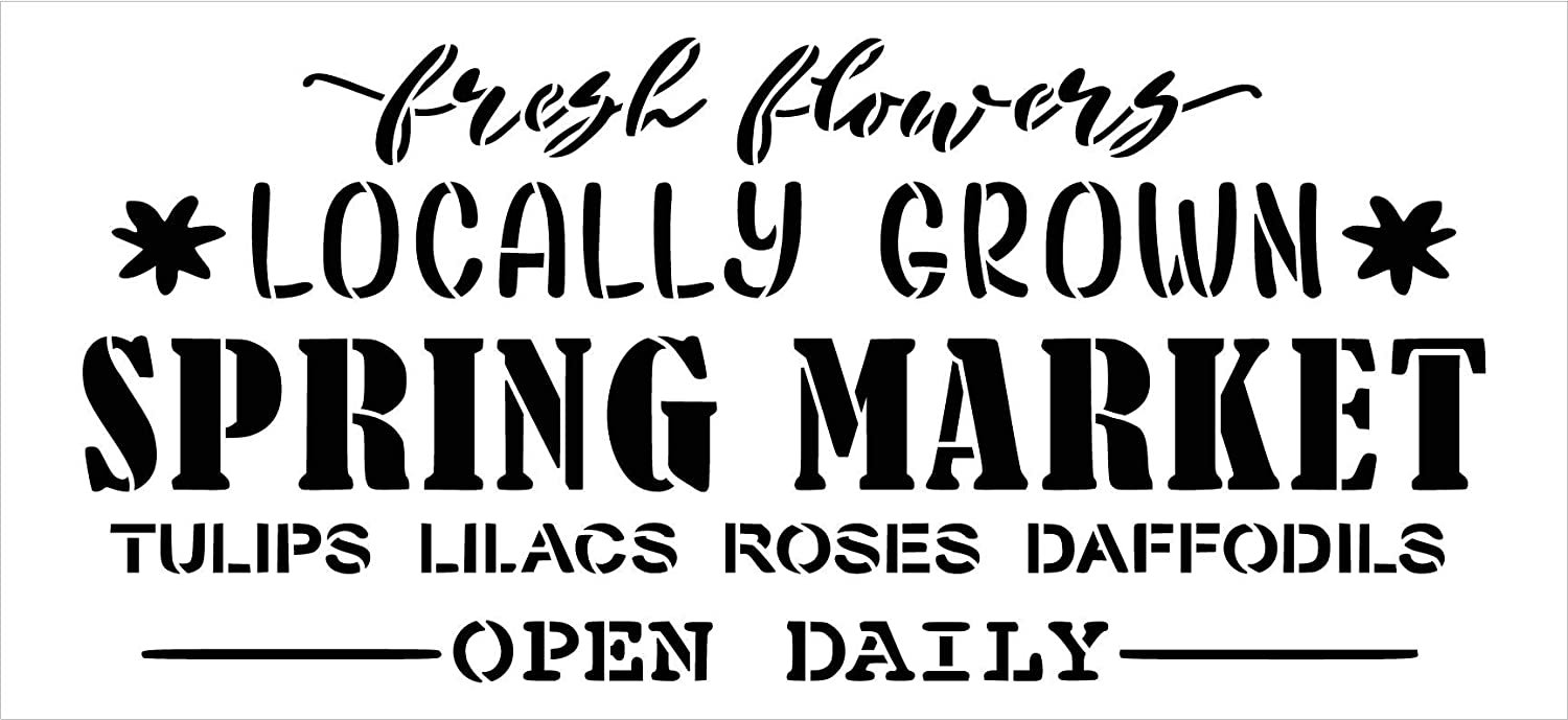 Locally Grown Spring Market Stencil by StudioR12   DIY Flower Home Decor   Craft & Paint Wood Sign   Reusable Mylar Template   Open Daily Cursive Script Garden   Select Size
