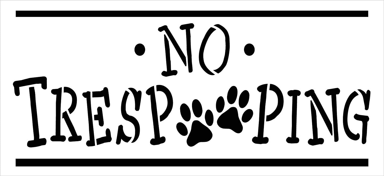 No TresPOOPing Stencil by StudioR12 | DIY Animal Pet Lover Home Decor | Craft & Paint Wood Sign | Reusable Mylar Template | Funny Pun Paw Print Gift - Porch | Select Size