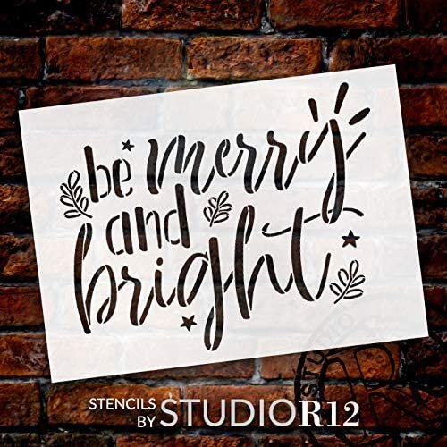 Be Merry & Bright Stencil by StudioR12 | Craft DIY Christmas Holiday Home Decor | Paint Wood Sign | Reusable Mylar Template | Winter Season Mistletoe Gift | Select Size