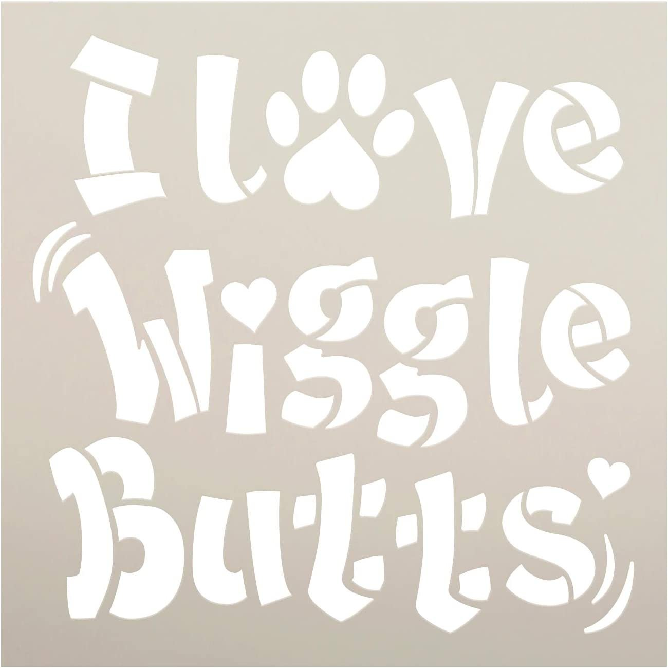 Love Wiggle Butts Stencil by StudioR12 | DIY Animal Pet Dog Mom Owner Home Decor | Craft & Paint Wood Sign | Reusable Mylar Template | Funny Heart Paw Print Gift | Select Size