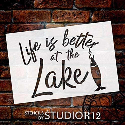 Life - Better at The Lake Stencil by StudioR12 | DIY Fishing Hook Home Decor | Craft & Paint Wood Sign | Reusable Mylar Template | Cursive Script Nature Gift | Select Size