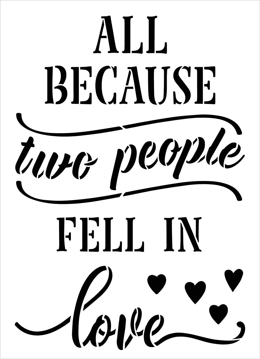 Because Two People Fell in Love Stencil by StudioR12 | DIY Couple Marriage Home Decor | Craft & Paint Wood Sign Reusable Mylar Template | Cursive Script Heart Select Size