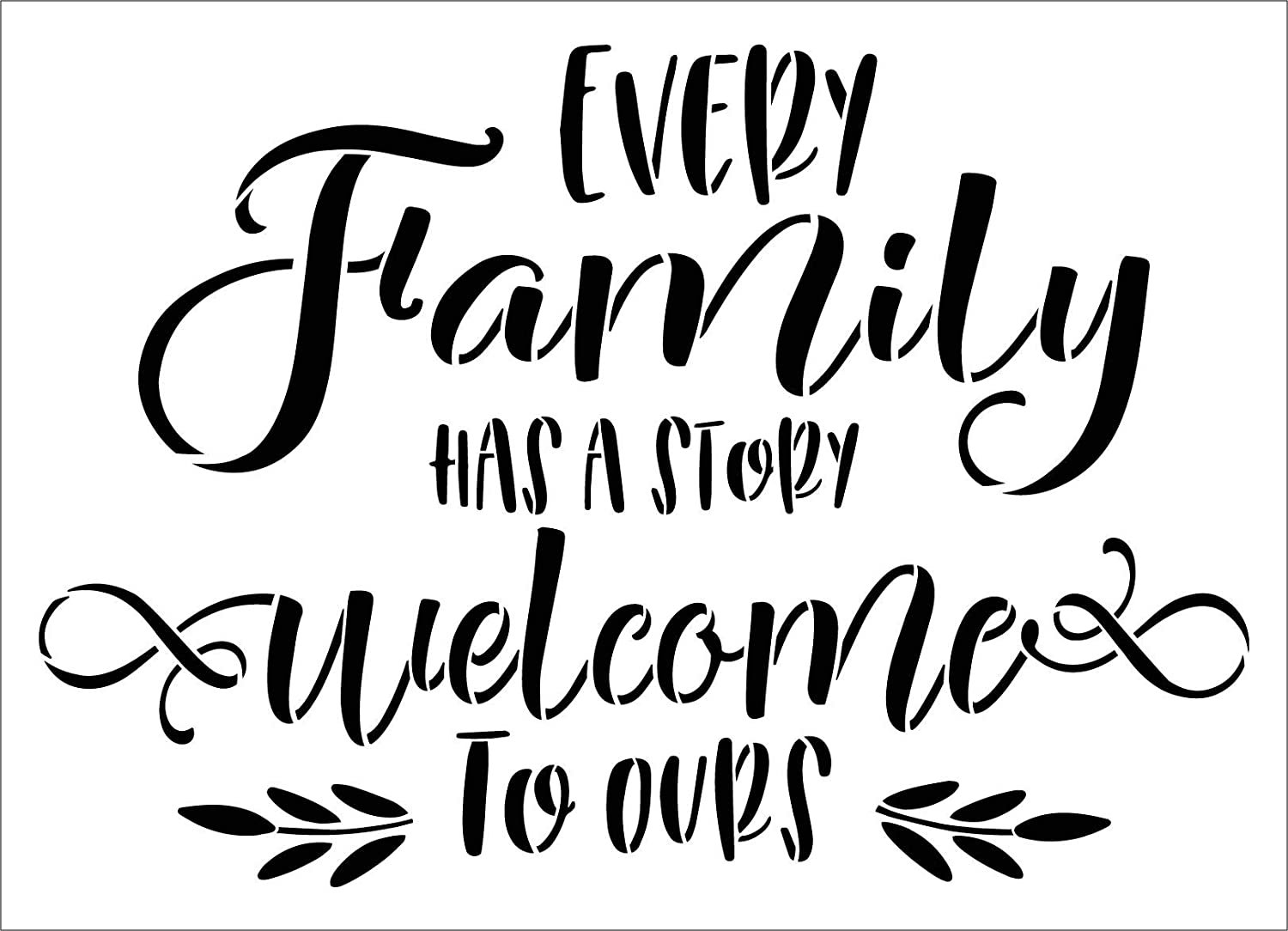 Every Family Has A Story Stencil by StudioR12 | DIY Our Welcome Home Decor | Craft & Paint Wood Sign | Reusable Mylar Template | Cursive Script Laurel Gift | Select Size (22.5 inches x 16.25 inches)