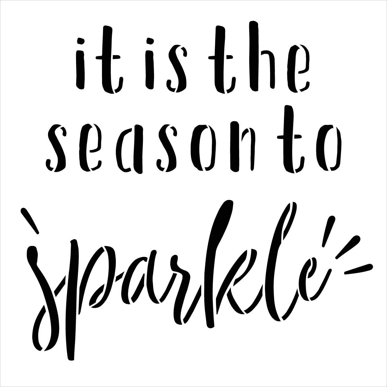 Season to Sparkle Stencil by StudioR12 | DIY Christmas Holiday Home Decor | Craft & Paint Wood Sign | Reusable Mylar Template | Bright Winter Cursive Script Gift | Select Size