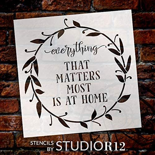 Everything That Matters Most - Home Stencil by StudioR12   DIY Family Decor   Craft & Paint Wood Sign   Reusable Mylar Template   Cursive Script Laurel Wreath   Select Size