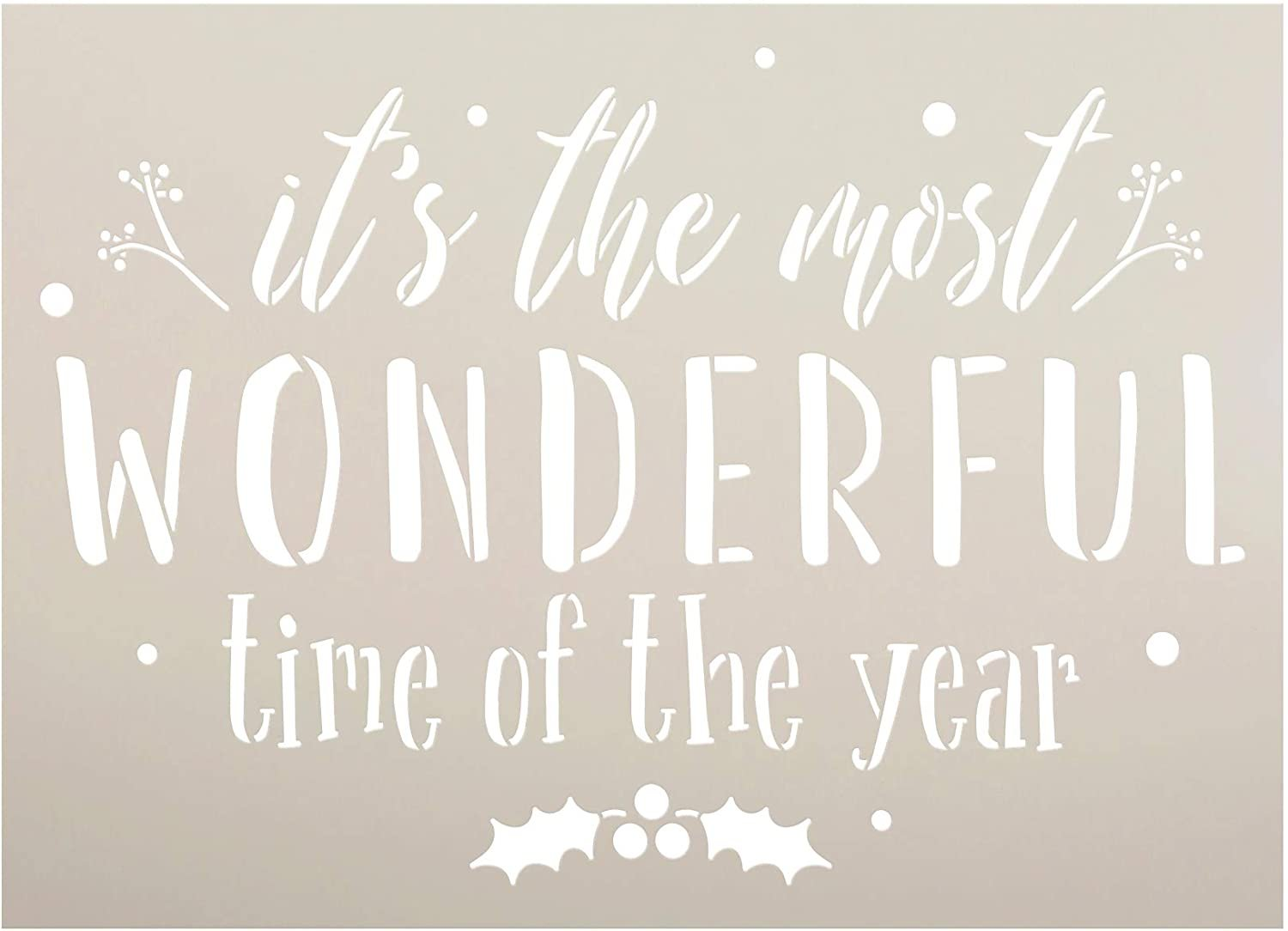 Most Wonderful Time Stencil by StudioR12 | DIY Christmas Holiday Home Decor | Craft & Paint Wood Sign Reusable Mylar Template | Holly Mistletoe Cursive Script Select Size