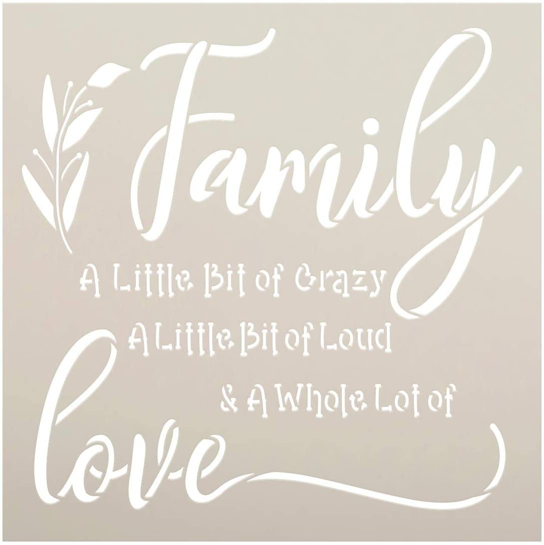 Family - Little Bit of Crazy Loud Love Stencil by StudioR12   DIY Home Decor   Craft & Paint Wood Sign   Reusable Mylar Template   Cursive Script Laurel Gift   Select Size