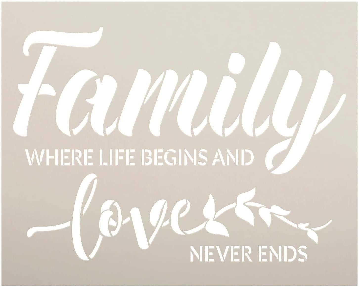 Family - Life Begins Love Never Ends Stencil by StudioR12 | DIY Home Decor | Craft & Paint Wood Sign | Reusable Mylar Template | Cursive Script Laurel Gift | Select Size