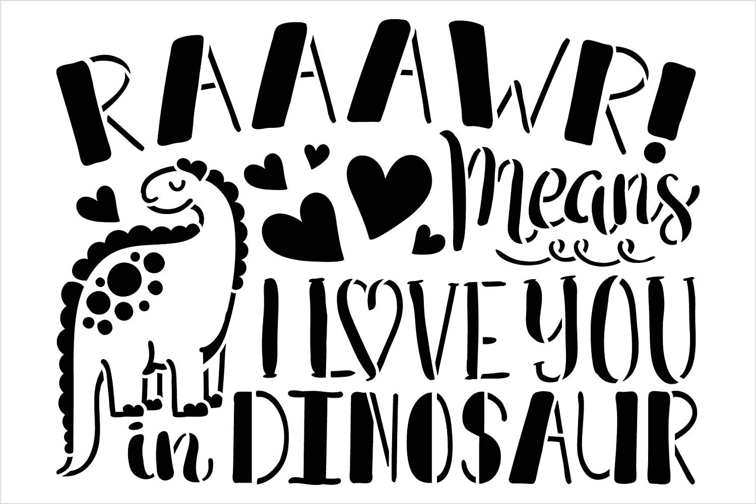 Rawr - I Love You in Dinosaur Stencil by StudioR12 | DIY Child Family Heart Home Decor | Craft & Paint Wood Sign Reusable Mylar Template | Funny Quote Nursery Gift Select Size