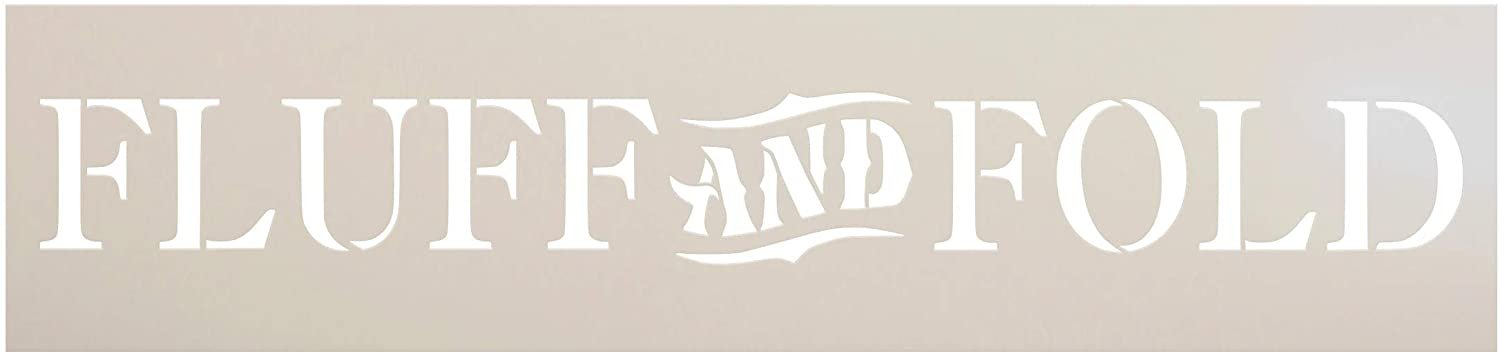 Fluff and Fold Stencil by StudioR12   DIY Laundry Room Farmhouse Home Decor   Craft & Paint Horizontal Wood Sign   Reusable Mylar Template   Rustic Cleaning Gift   Select Size
