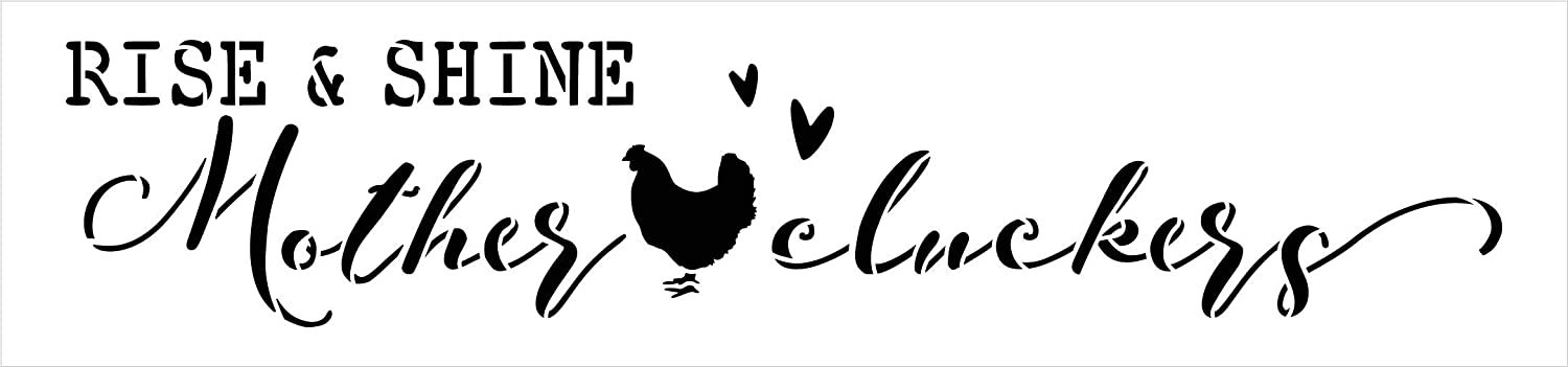 Rise & Shine Mother Clucker Chicken Stencil by StudioR12 | DIY Country Farmhouse Home Decor | Craft & Paint Wood Sign | Reusable Mylar Template | Cursive Script Select Size