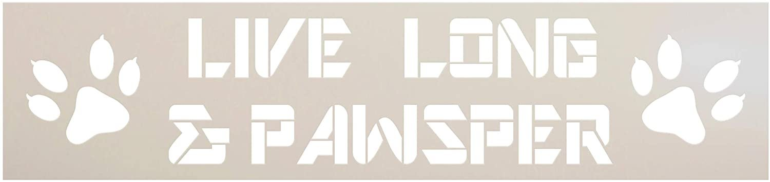 Live Long & Pawsper Stencil by StudioR12 | DIY Sci-fi Pet Lover Home Decor | Craft & Paint Wood Sign | Reusable Mylar Template | Funny Dog Pawprint Pun Gift | Select Size