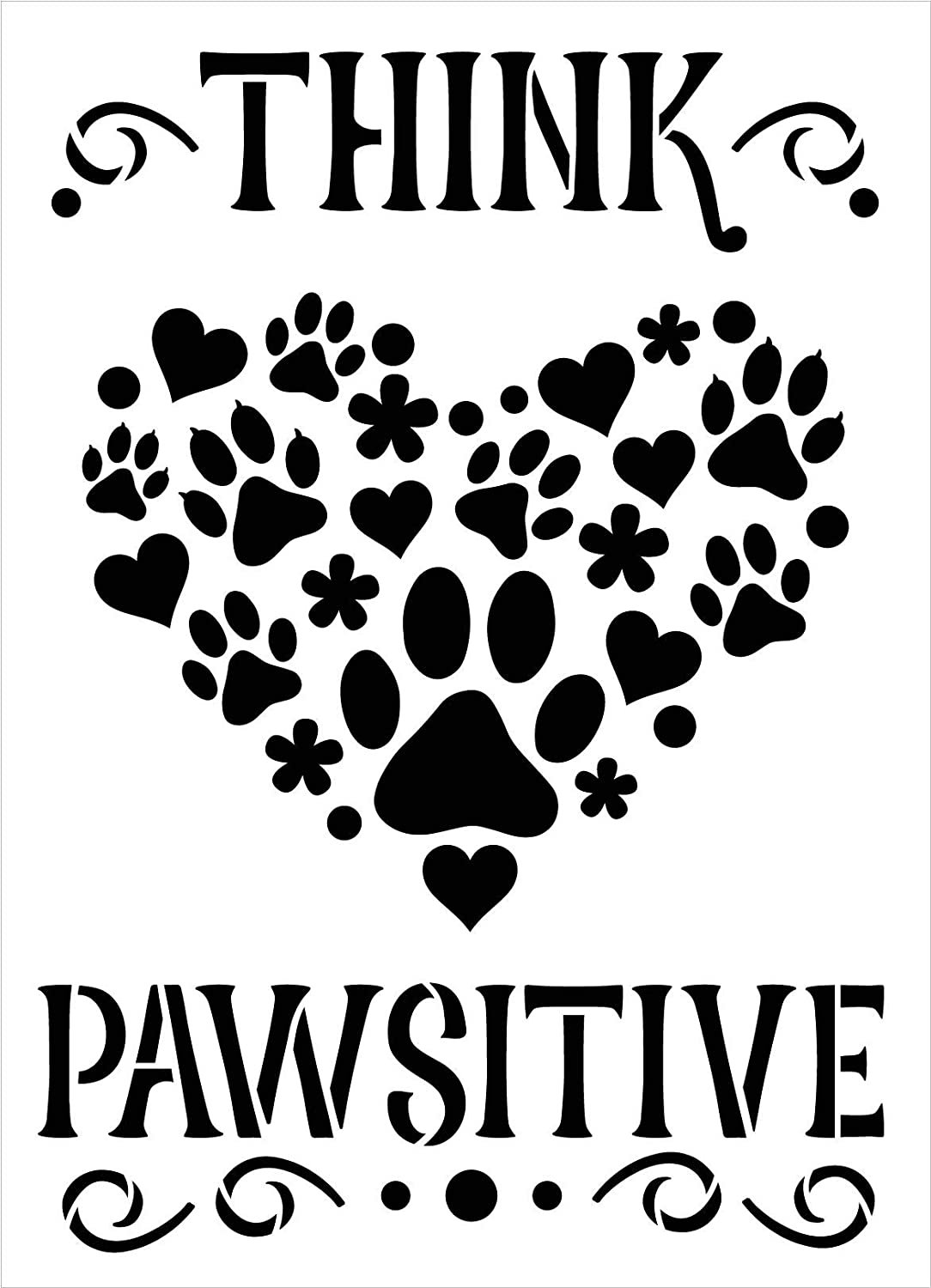 Think Pawsitive Stencil by StudioR12 | DIY Pet Lover Dog Home Decor | Craft & Paint Wood Sign | Reusable Mylar Template | Positive Pawprint Flower Heart Gift | Select Size