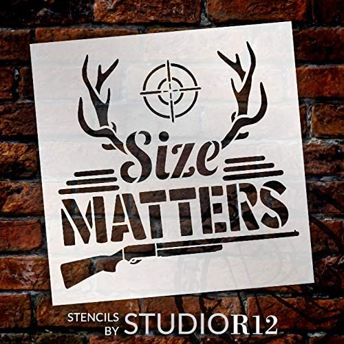 Size Matters Stencil by StudioR12   DIY Antler Hunting Shotgun Nature Home Decor Gift   Craft & Paint Wood Sign Reusable Mylar Template   Select Size