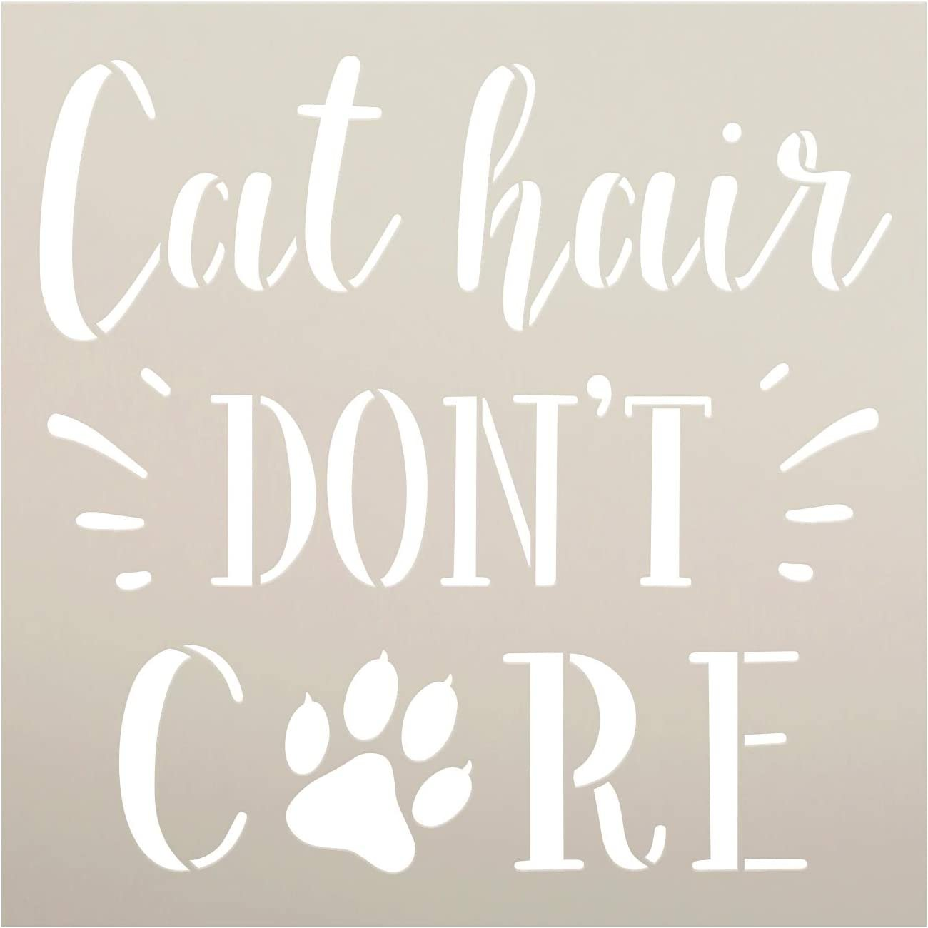 Cat Hair Dont Care Stencil by StudioR12   DIY Kitty Pawprint Whisker Home Decor Gift   Craft & Paint Wood Sign Reusable Mylar Template   Select Size