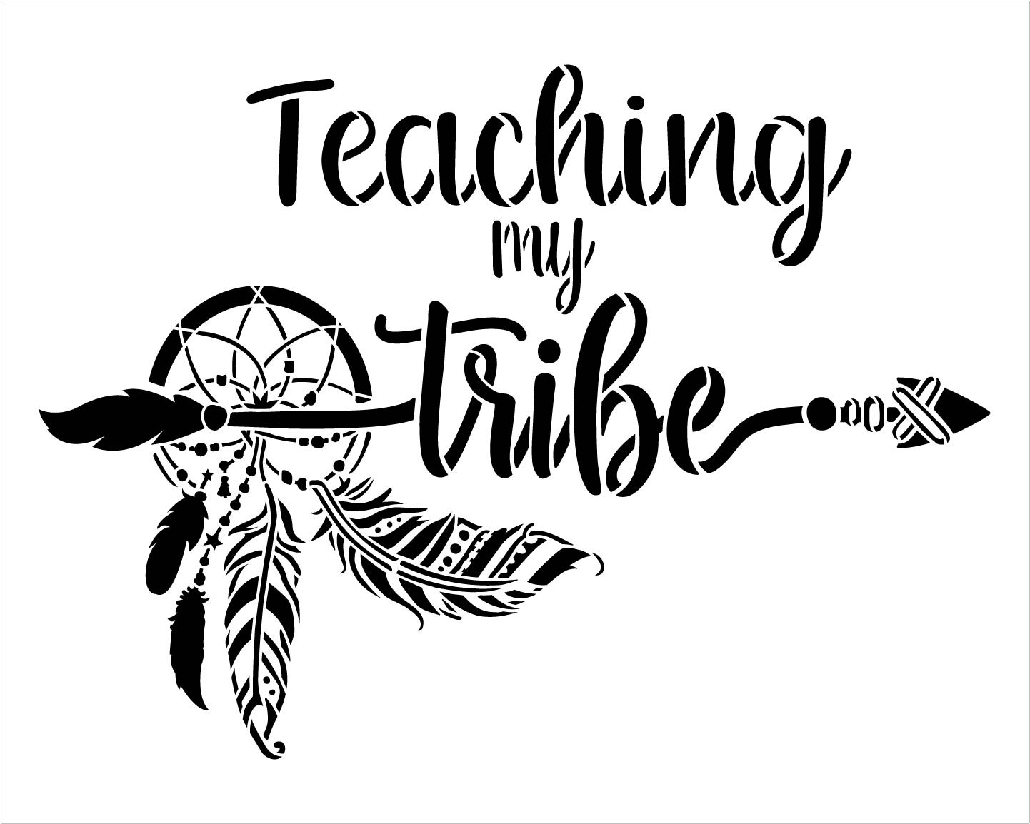 Teaching My Tribe Stencil by StudioR12   DIY Boho Dreamcatcher Bohemian Home Decor Gift   Craft Paint Wood Sign Reusable Mylar Template   Select Size