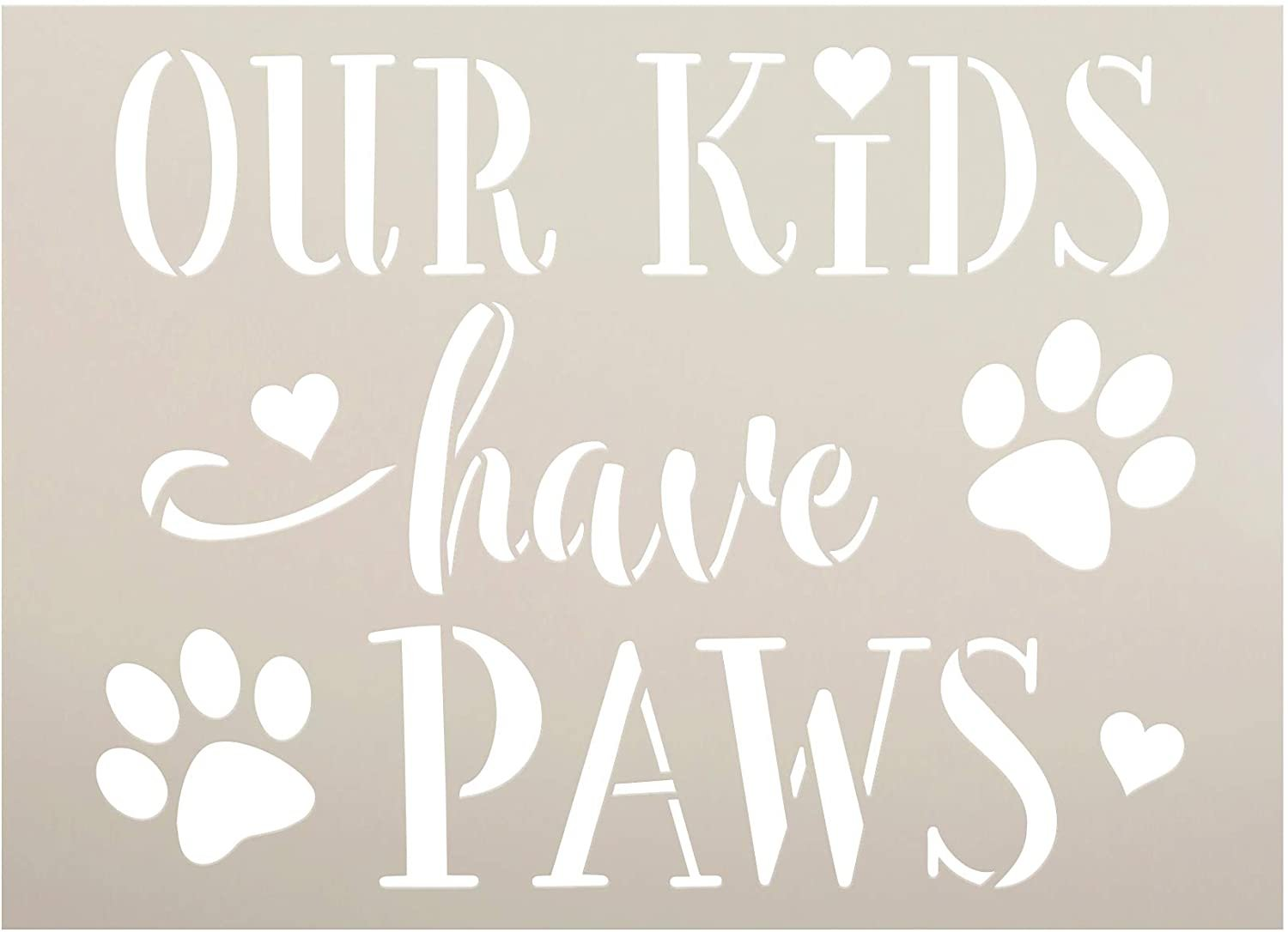 Our Kids Have Paws Stencil by StudioR12 | DIY Dog Cat Print Home Decor Gift | Craft & Paint Wood Sign | Reusable Round Mylar Template | Select Size