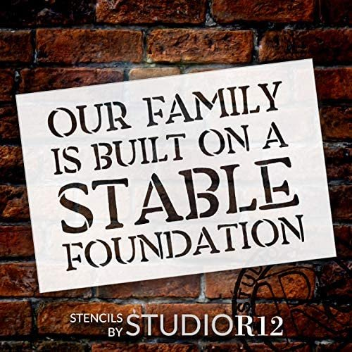 Our Family - Built on Stable Foundation Stencil by StudioR12 | DIY Home Decor Gift | Craft & Paint Wood Sign | Reusable Mylar Template | Select Size