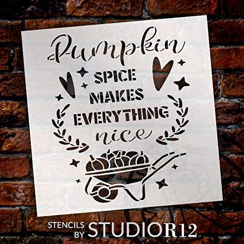 Pumpkin Spice Everything Nice Stencil by StudioR12 | DIY Fall Autumn Laurel Home Decor | Craft & Paint Wood Sign | Reusable Mylar Template Select Size