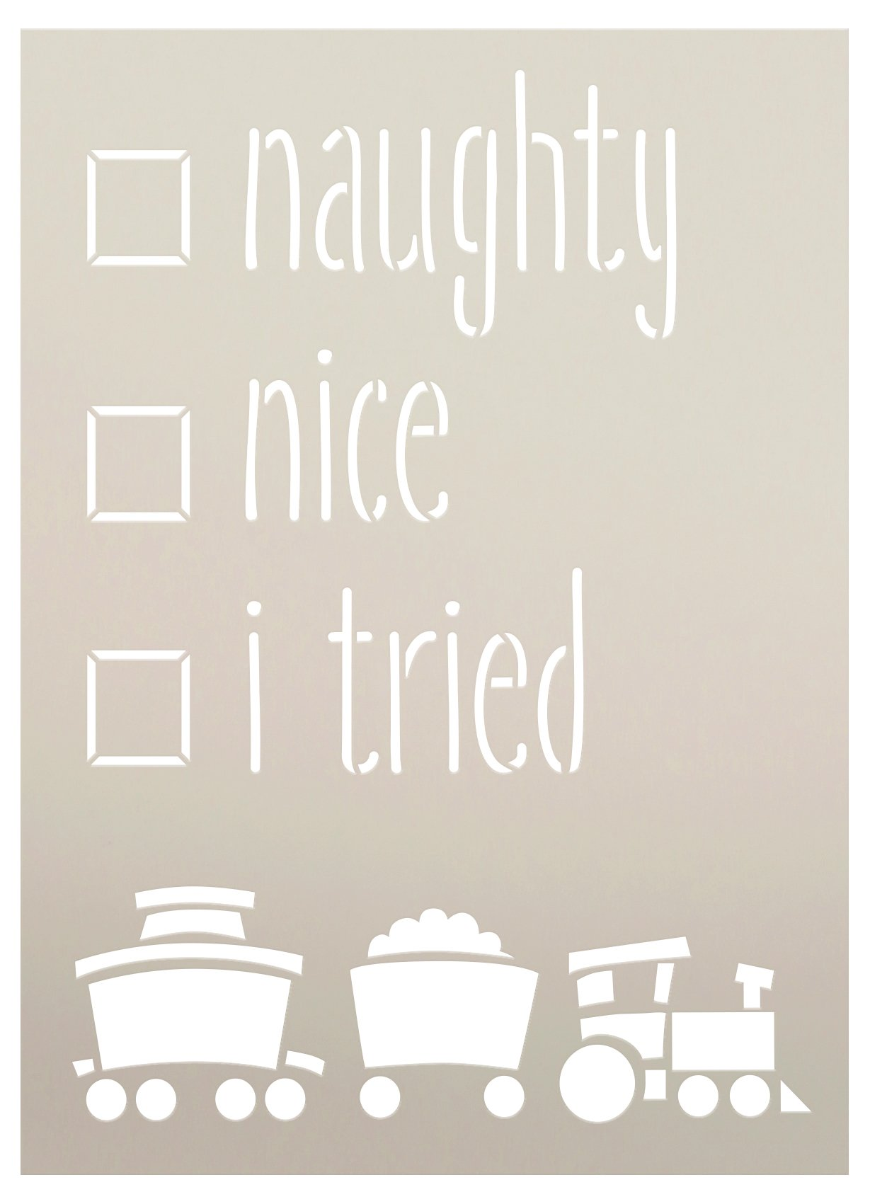 Naughty Nice I Tried Stencil by StudioR12 | DIY Christmas Holiday Train Home Decor | Craft & Paint Wood Sign | Reusable Mylar Template | Select Size