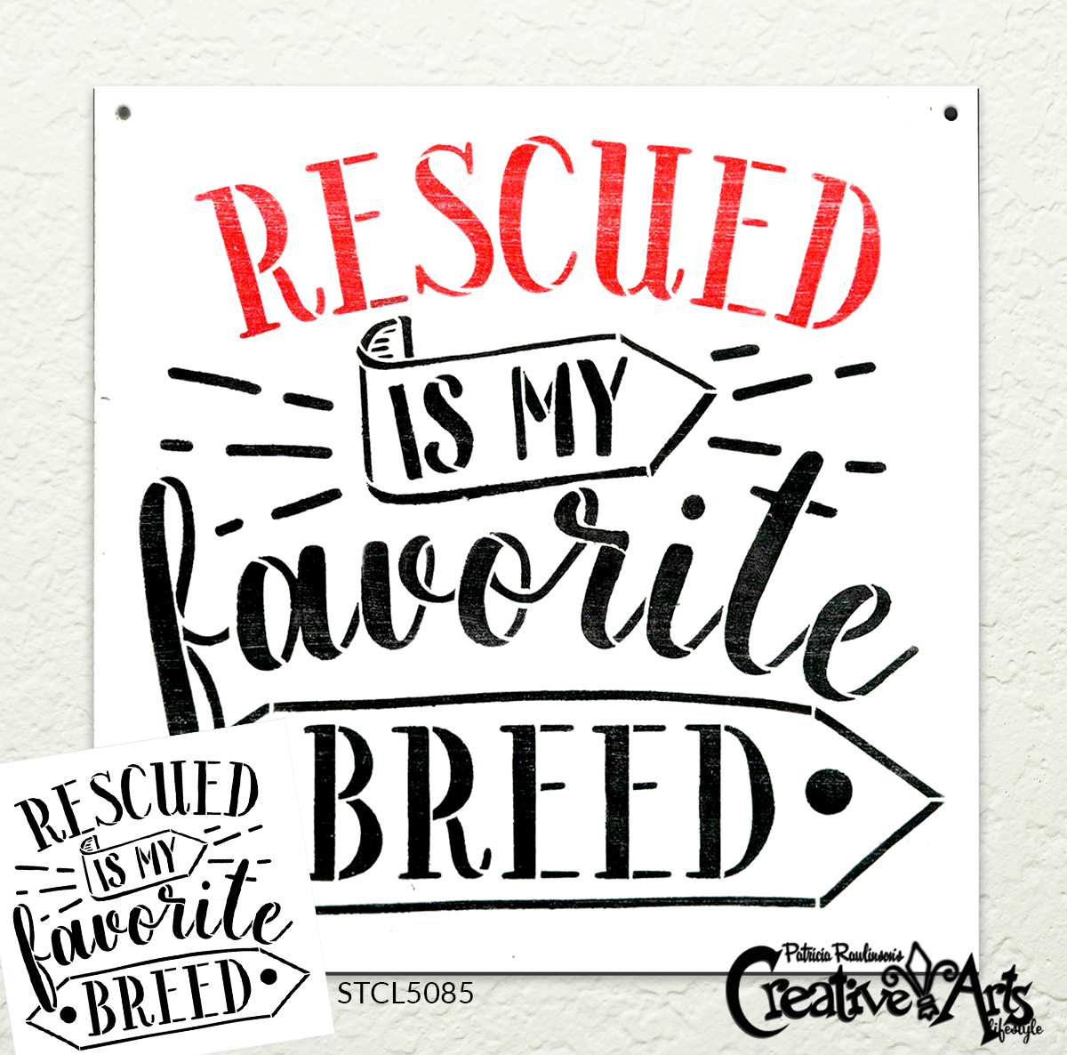 Rescued is My Favorite Breed Stencil by StudioR12   DIY Pet & Animal Lover Home Decor   Dog Mom & Crazy Cat Lady Word Art   Select Size