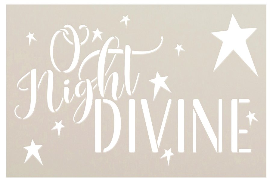 O Night Divine Stencil by StudioR12   DIY Christmas Holiday Star Home Decor Gift   Craft & Paint Wood Sign   Reusable Mylar Template   Select Size