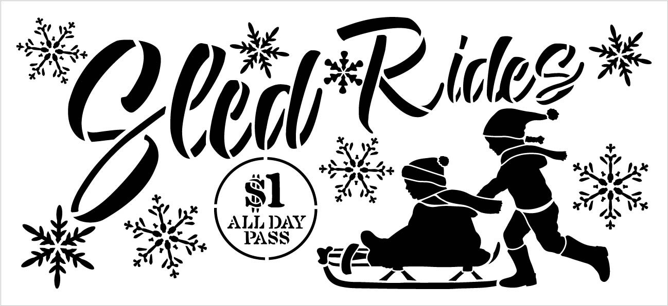 Sled Ride $1 All Day Stencil by StudioR12 | DIY Winter Snow Christmas Home Decor Gift | Craft & Paint Wood Sign Reusable Mylar Template | Select Size