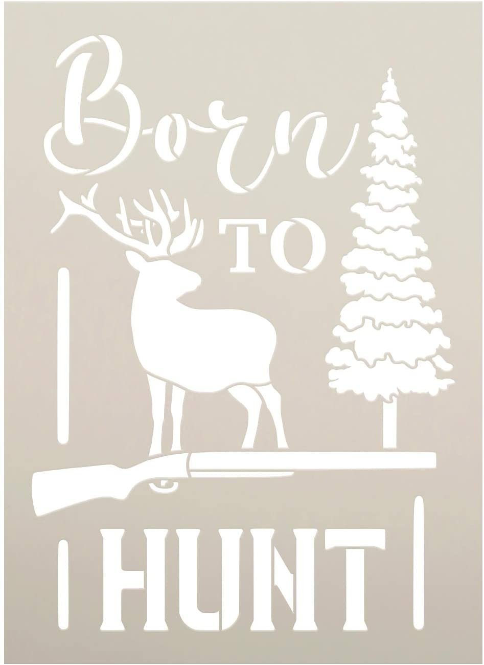 Born to Hunt Stencil with Deer by StudioR12   DIY Outdoor Inspired Man Cave Home Decor   Paint Hunting Wood Signs   Select Size