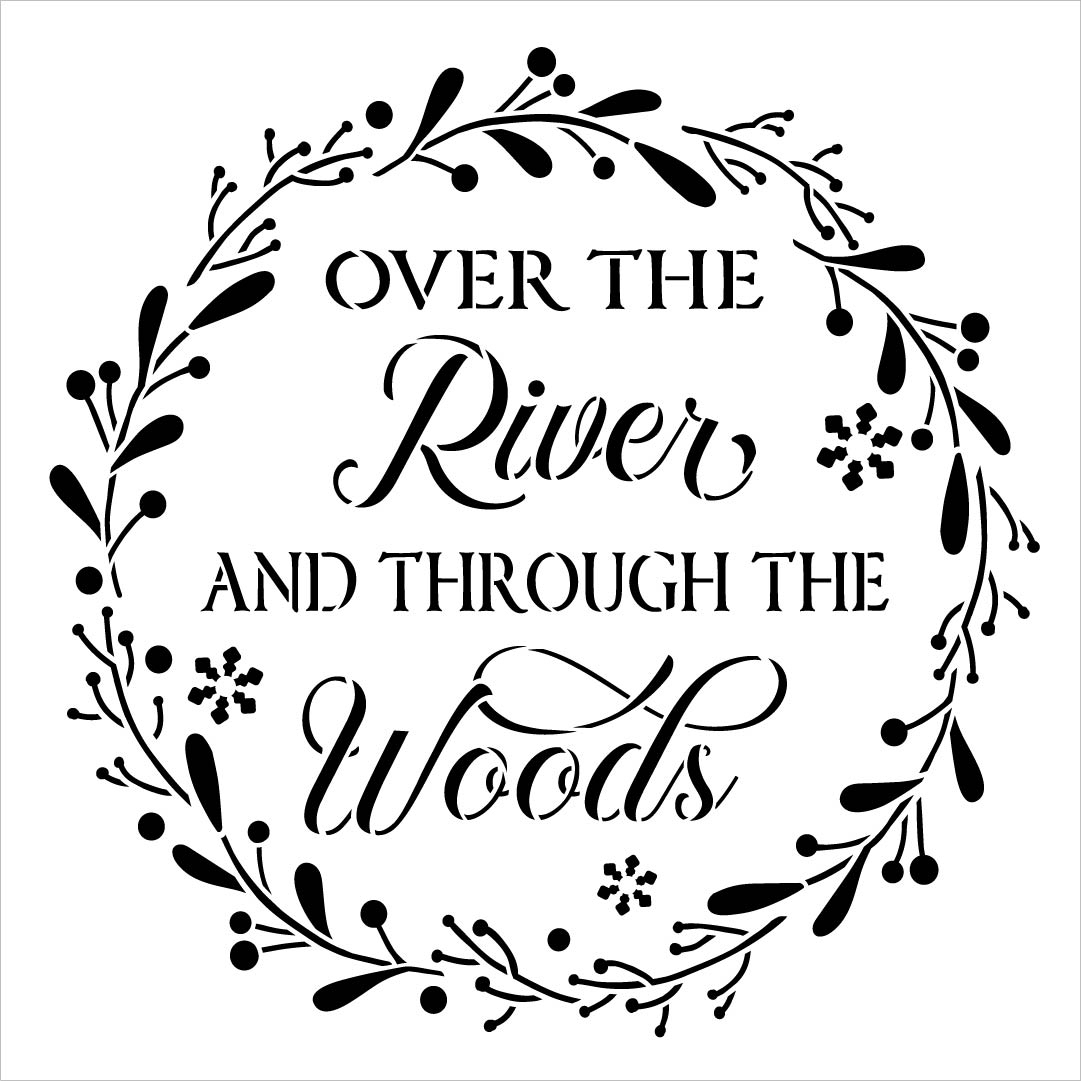 Over The River and Through The Woods Stencil with Wreath by StudioR12 | DIY Farmhouse Christmas Holiday Snow Home Decor | Select Size