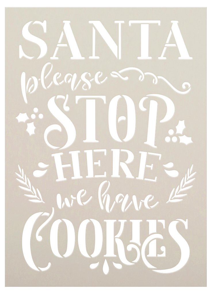 Santa Please Stop Here - Have Cookies Stencil by StudioR12 | DIY Christmas Home Decor | Craft & Paint Wood Sign Reusable Mylar Template | Select Size