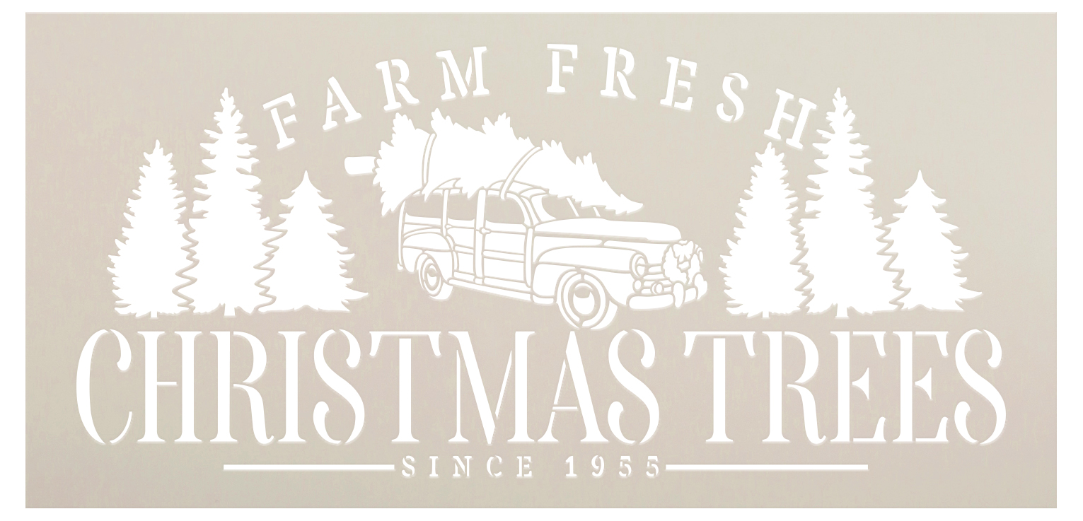Farm Fresh Christmas Trees Since 1955 Stencil by StudioR12 | DIY Holiday Home Decor Gift | Craft & Paint Wood Sign Reusable Mylar Template Select Size (27 inches x 13 inches)