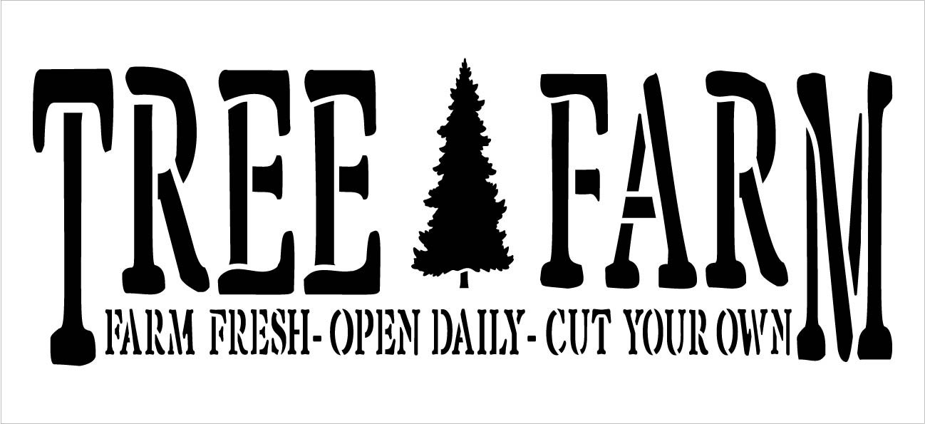 Tree Farm - Fresh - Open Daily Stencil by StudioR12 | DIY Christmas Holiday Home Decor | Craft & Paint Wood Sign Reusable Mylar Template | Select Size